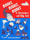 Books, Books, Books: A Treasury of Clip Art by Darcie Clark Frodhart (Paperback, 1995)