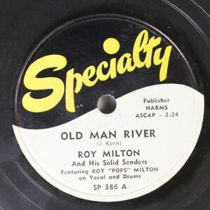Hear-Blues-78-Roy-Milton-Old-Man-River-Bye-Bye-Baby-Blues-On-Specialty