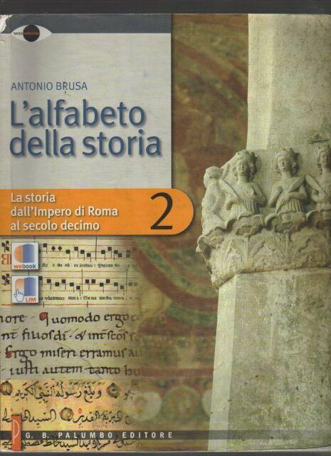 L'alfabeto della storia. Con espansione online. Per le Scuole superiori: 2