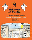 Halloween at the Zoo by Debbie Bronson (Paperback / softback, 2008)