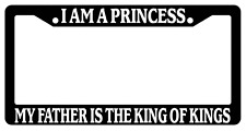 Black License Plate I Am A Princess My Father Is The King Of Kings Christian