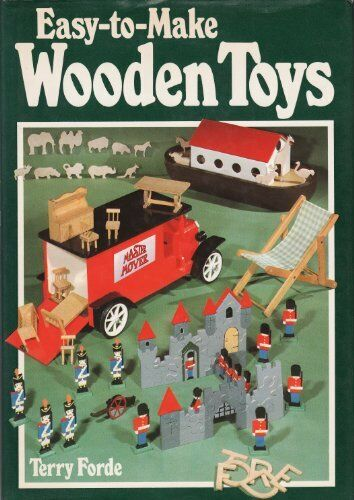 1 of 1 - Easy-to-make Wooden Toys,Terry Forde- 9780715386132