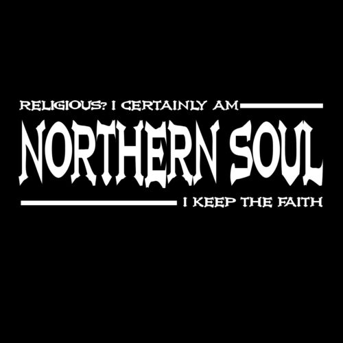 "Northern Soul Ladies /""Fitted/"" T-Shirt Keep The Faith Religious Funny Quote Dance"