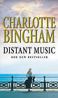 Distant Music by Charlotte Bingham (Paperback, 2002)