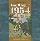 Live It Again 1954 by Annie's 9781573677202 (hardback 2015)