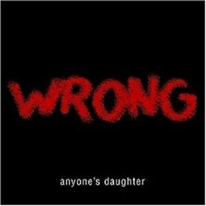 ANYONE-S-DAUGHTER-034-WRONG-034-LIMI-SLIPCASE-CD-2TRACK-NEU