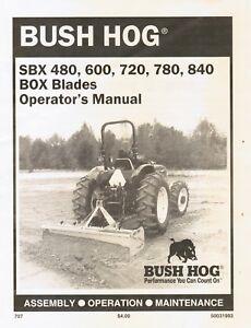 Details about BUSH HOG BOX BLADE SBX480 600 720 840 OPERATORS MANUAL