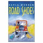 Road Shoes 9780738853505 by Darla Worden Hardback