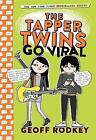The Tapper Twins Go Viral: Book 4 by Geoff Rodkey (Paperback, 2017)