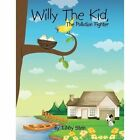 Willy the Kid,: The Pollution Fighter by Libby Stein (Paperback / softback, 2015)