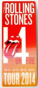 ROLLING-STONES-14-ON-FIRE-Tour-2014-Commemorative-ADMIT-ONE-TICKET-BOOKMARK