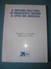 Il record dell'ora di F. Moser a Città del Messico 1984