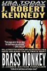 Brass Monkey: A James Acton Thriller Book #2 by J Robert Kennedy (Paperback / softback, 2011)