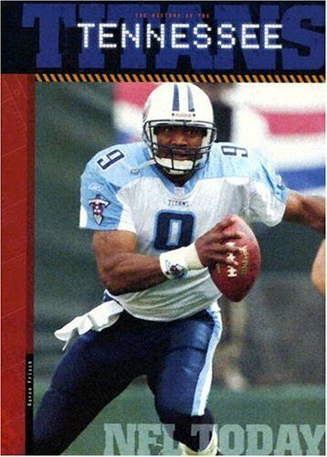 The History of Tennessee Titans: NFL Today (NFL To