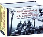Mein Kriegstagebuch als Kradschütze in der 7. Panzer-Division von Herbert Kästner (2011, Gebundene Ausgabe)