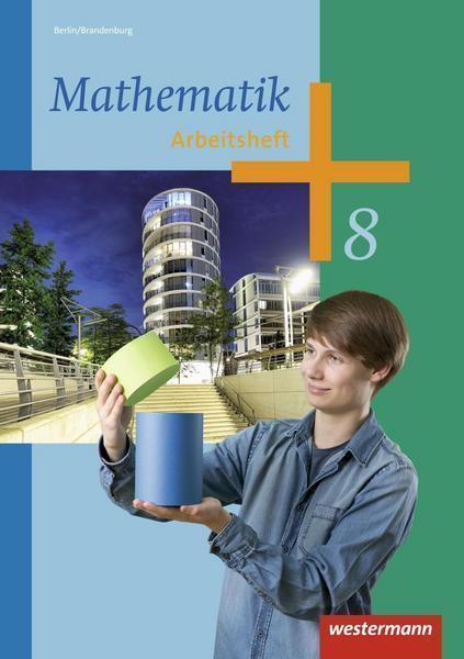 Mathematik / Mathematik - Ausgabe 2013 für die Sekundarstufe I in Berlin