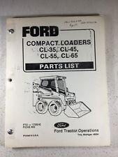 Ford Cl35 Cl45 Cl55 Cl65 Skid Steer Loader Parts Manual