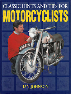 Johnson-CLASSIC-HINTS-and-TIPS-for-MOTORCYCLISTS-1994-1st-Ed-HB-Haynes-PSL