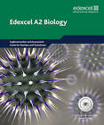 Edexcel A Level Science: A2 Biology Teachers' and Technicians' Resource Pack by Sue Howarth, Patrick Fullick, Ann Fullick (Mixed media product, 2009)