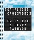 Top-Flight Crosswords by Musician, Emily Cox (Spiral bound)