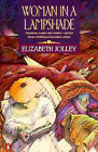 Woman in a Lampshade by Elizabeth Jolley (Paperback, 1992)