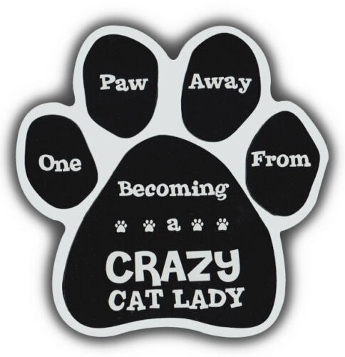 Refrigerators Cat Paw Shaped Magnets 1 PAW AWAY FROM CRAZY CAT LADYCars
