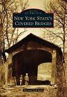 New York State's Covered Bridges by Bob Kane, Trish Kane (Paperback / softback, 2014)