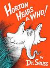Horton Hears a Who! by Dr. Seuss (Hardback, 1999)