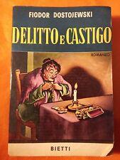 LIBRO FIODOR DOSTOJEWSKI - DELITTO E CASTIGO - EDIZIONE BIETTI 1963