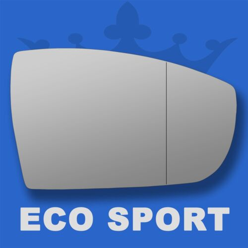 Ford Ecosport wing door mirror glass 2012-2016 Right Driver side with Blind Spot