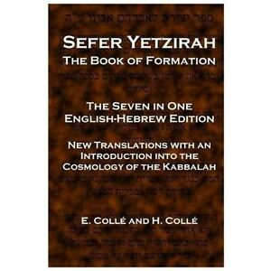 Sefer-Yetzirah-The-Book-of-Formation-the-Seven-in-One-English-hebrew-Editi