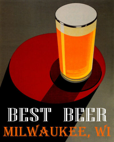 POSTER BEST BEER MILWAUKEE WI BREWERIES PALE LAGER DRINK VINTAGE REPRO FREE S//H