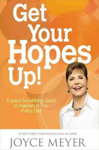 1 of 1 - Get Your Hopes Up! : Expect Something Good to Happen to You Every Day-ExLibrary