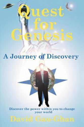 Blue Star: Quest for Genesis : A Journey of Discovery by David Gau-Ghan...