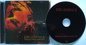 Decadence-where-Do-Broken-Hearts-Go-CD-solo-edizione-CMI-147