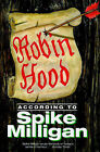 Robin Hood According to Spike Milligan by Spike Milligan (Hardback, 1998)
