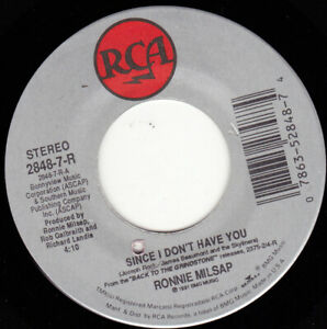 """RONNIE MILSAP - Since I Don't Have You   7"""" 45"""