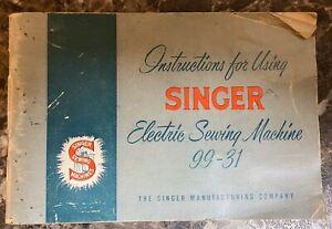Singer-99-31-Sewing-Machine-Instruction-Manual-Vintage-Original-1957-Pre-owned