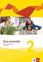 Tous ensemble 2. Cahier d'activités mit Audio-CD. Ausgabe 2013 (2014, Set mit d…