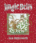 Jingle Bells by Nick Butterworth (Paperback, 2000)