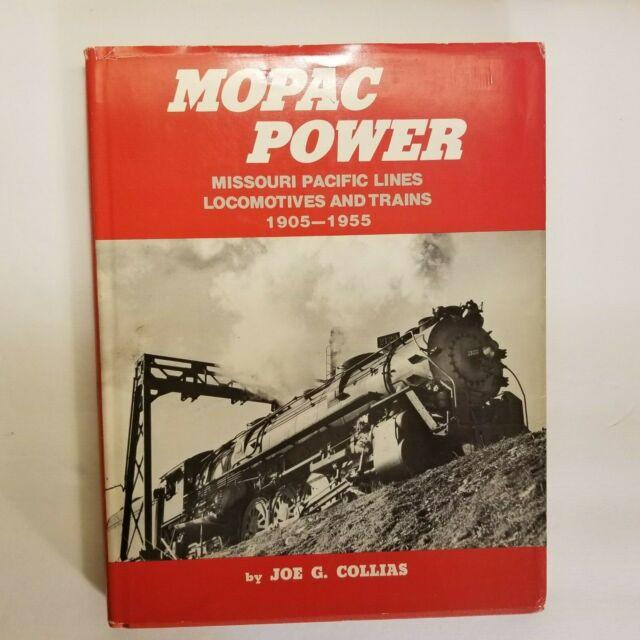 MOPAC POWER: MISSOURI PACIFIC LINES LOCOMOTIVES by Joe G. Collias - 1980
