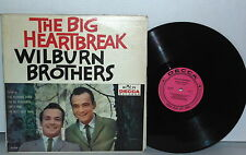 WILBURN BROTHERS The Big Heartbreak LP Vinyl Mono 1960 Teddy Doyle Empty Arms