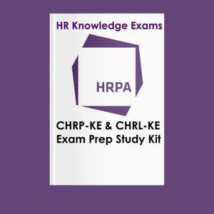 CHRP-KE CHRL-KE CHRE HRPA and HR Law Human Resources CKE 1 CKE 2 Exam Prep  Exam Prep Study Kit Ontario Preview