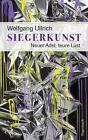 Siegerkunst von Wolfgang Ullrich (2016, Taschenbuch)