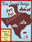 The Spaniel Family's Pen Pal Adventure by Sharon K Ellsberry (Paperback / softback, 2013)