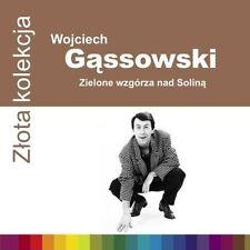 CD WOJCIECH GĄSSOWSKI / GASSOWSKI  Zielone wzgórza nad Soliną Złota kolekcja