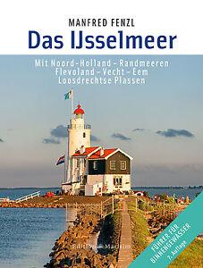 Das-IJsselmeer-Fuehrer-fuer-Binnengewaesser-Wasserwege-Revierfuehrer-Karten-Buch
