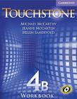 Touchstone Workbook 4B by Michael McCarthy, Jeanne McCarten, Helen Sandiford (Paperback, 2006)