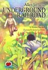 Allen Jay and the Underground Railroad by Marlene Targ Brill, Janice Lee Porter (Paperback, 1993)