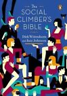The Social Climber's Bible a Book of Manners Practical Tips and Spiritual ADV